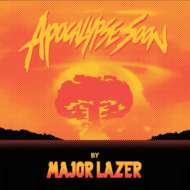 major-lazer-apocalypse-soon
