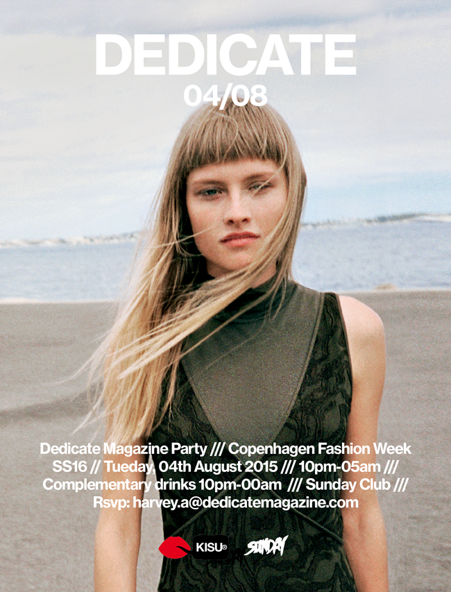 DEDICATE MAGAZINE PARTY - CPHFW -SUNDAY CLUB